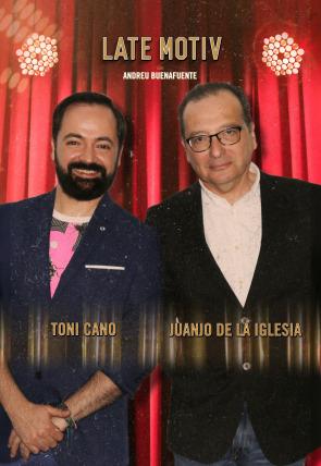 Juanjo de la Iglesia y Toni Cano