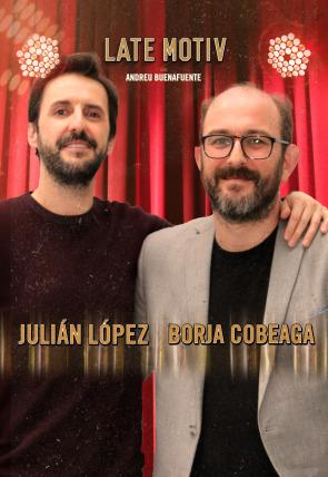 Julián López y Borja Cobeaga