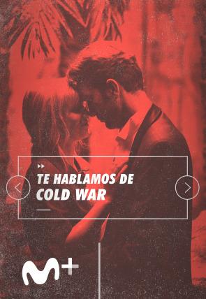 Te hablamos de Cold War