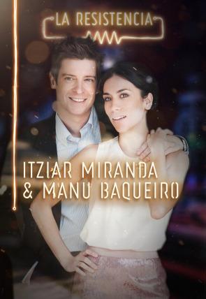 Itziar Miranda y Manu Baqueiro