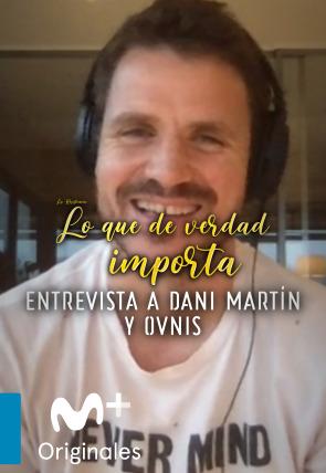 Dani Martín - Entrevista - 09.04.20