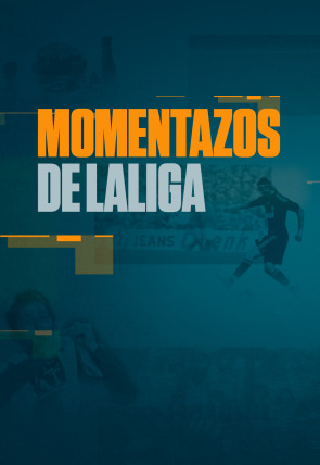 Momentazos de LaLiga