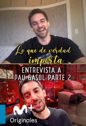 Pau Gasol - Entrevista II - 28.04.20