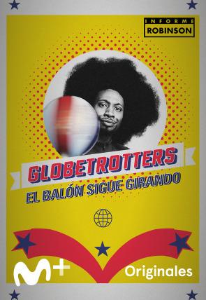Globetrotters, el balón sigue girando