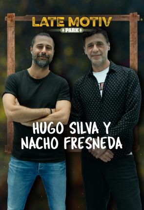 Hugo Silva y Nacho Fresneda