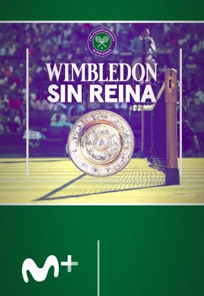 Wimbledon sin Reina