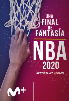 NBA 2020: una final de fantasía