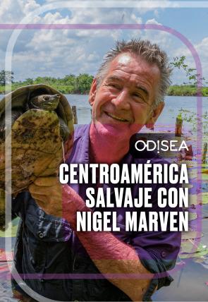 Centroamérica salvaje con Nigel Marven