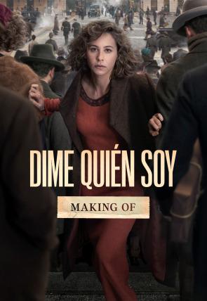 Dime quién soy: Making of largo