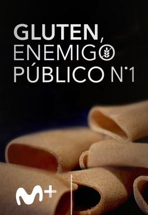 Gluten, enemigo público nº 1