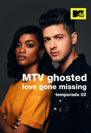 MTV Ghosted: Love Gone Missing (T2)