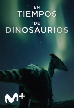 En tiempos de dinosaurios