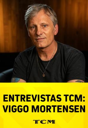 Entrevistas TCM: Viggo Mortensen