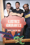 Ilustres Ignorantes (T13) - Ilus300 Ignorantes