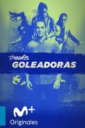 Selección #V Goleadoras | 1temporada
