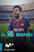 El Día Después: Selección  - Siempre quedará Messi
