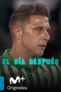 El Día Después: Selección  - El Betis según Joaquín