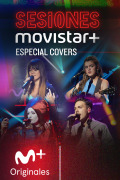 Sesiones Movistar+ (T2) - Covers III