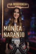 La Resistencia (T3) - Mónica Naranjo