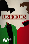 Los Rebeldes | 1temporada