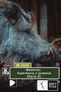 Monteros: Experiencia y juventud (2ª parte)