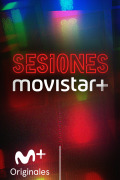 Sesiones Movistar+ | 3temporadas