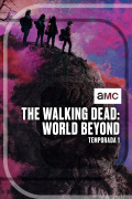 The Walking Dead: World Beyond | 1temporada