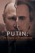 Putin: de espía a presidente   1temporada