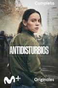 Antidisturbios | 1temporada