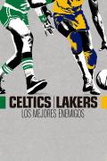 Celtics-Lakers: Los mejores enemigos   1temporada