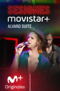 Sesiones Movistar+ (T3) - Álvaro Suite