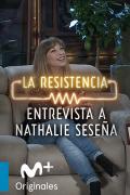 La Resistencia: Selección  - Nathalie Seseña - Entrevista - 11.11.20