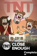 Close Enough | 1temporada