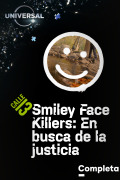 Smiley Face Killers: En busca de la justicia | 1temporada