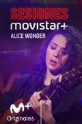 Sesiones Movistar+ (T3) - Alice Wonder