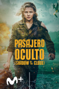 Pasajero oculto (Shadow in the Cloud)