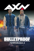 Bulletproof | 2temporadas
