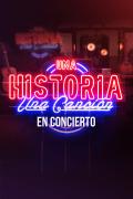 Una historia, una canción: en concierto   1temporada