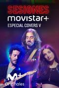 Sesiones Movistar+ (T3) - Covers V