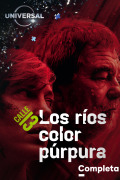 Los ríos color púrpura | 2temporadas