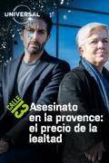 Asesinato en la Provence: el precio de la lealtad