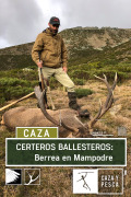 Certeros Ballesteros: Berrea en Mampodre