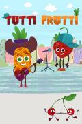 Tutti Frutti y otras historias | 1temporada