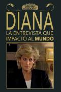 Diana: la entrevista que impactó al mundo