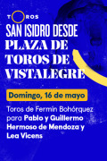 Feria de San Isidro, Vistalegre(T2021) - Toros de Fermín Bohórquez para Pablo y Guillermo Hermoso de Mendoza y Lea Vicens (16/05/2021)
