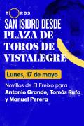 Feria de San Isidro, Vistalegre(T2021) - Novillos de El Freixo para Antonio Grande, Tomás Rufo y Manuel Perera (17/05/2021)