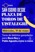 Feria de San Isidro, Vistalegre(T2021) - Toros de distintas ganaderías para Roca Rey y Pablo Aguado, mano a mano (19/05/2021)