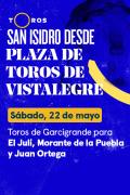 Feria de San Isidro, Vistalegre(T2021) - Previa (22/05/2021)