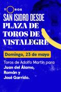 Feria de San Isidro, Vistalegre(T2021) - Toros de Adolfo Martín para Juan del Álamo, Román y José Garrido (23/05/2021)