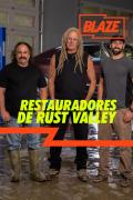 Rust Valley Restorers | 1temporada